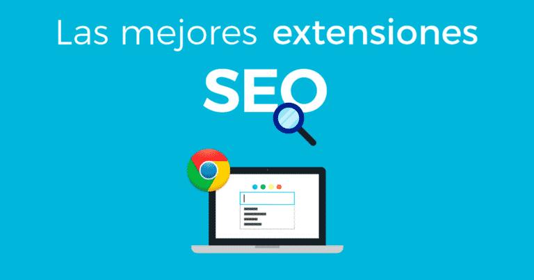 Extensiones Google Chroem para SEO