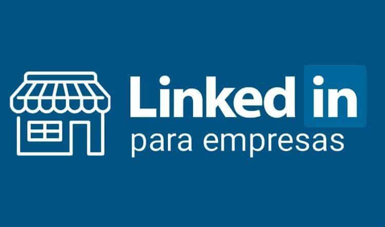 Crear perfil de linkedin para tu empresa